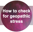 How to check for geopathic stress